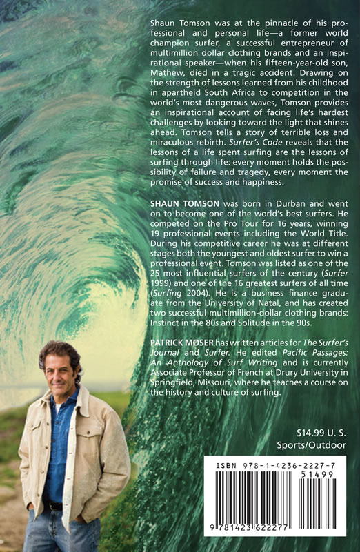 "Shaun Tomson - Surfer's Code - 12 Simple Lessons for Business & Life - ""Favorite book of the year"" – Los Angeles Times"