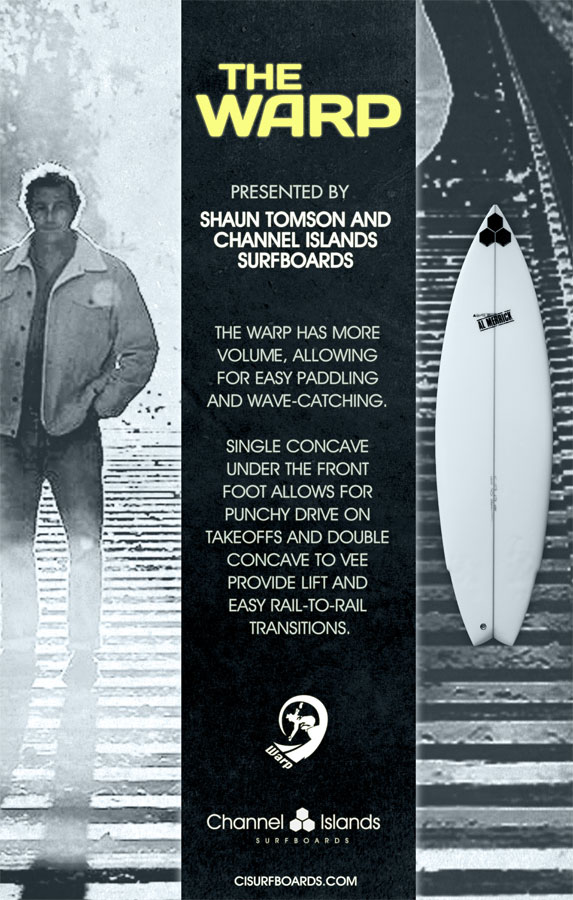 Shaun Tomson - The Warp by Shaun Tomson - Channel Islands Surfboards