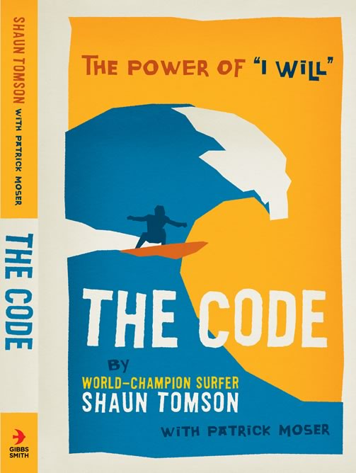 """Shaun Tomson - The Code: The Power of """"I Will"""""""